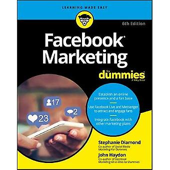 Facebook Marketing For Dummies by Stephanie Diamond - 9781119476214 B