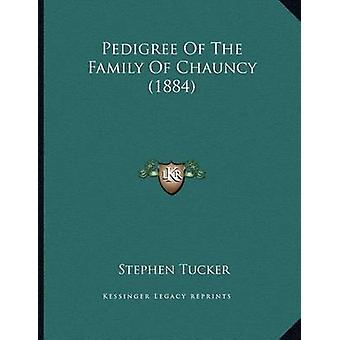 Pedigree of the Family of Chauncy (1884) by Stephen Tucker - 97811658