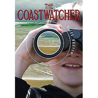 The Coastwatcher by Elise Weston - 9781561454846 Book