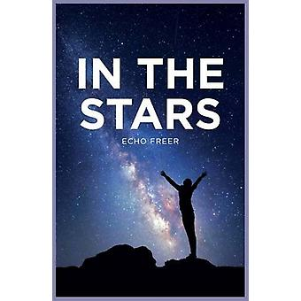 In the Stars by Echo Freer - Danny Pearson - 9781784647001 Book