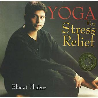Yoga for Stress Relief by Bharat Thakur - 9788186685303 Book