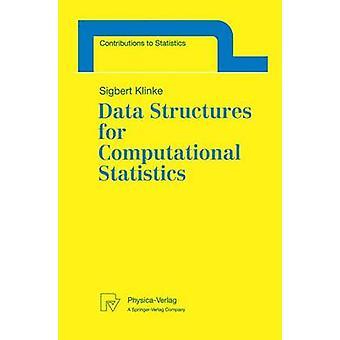 Data Structures for Computational Statistics by Klinke & Sigbert