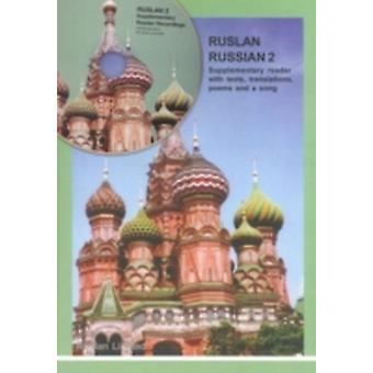 RUSLAN RUSSIAN 2 SUPPLEMENTARY READER WI by JOHN LANGRAN