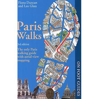 Paris Walks (On Foot Guides) (Paperback) by Duncan Fiona Glass Leonie