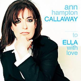 Ann Hampton Callaway - till Ella med kärlek [CD] USA import