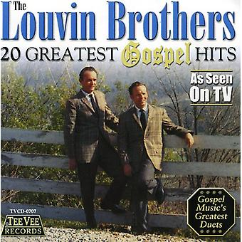 Louvin brødre - 20 største evangeliet Hits [CD] USA importerer
