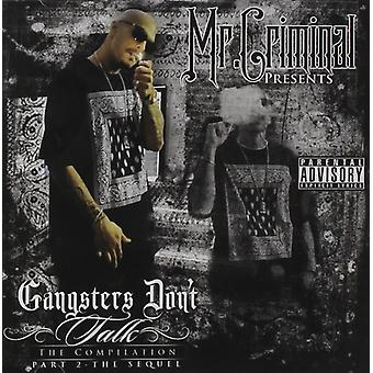 Mr Criminal - The Sequel Gs Dont Talk [CD] USA import