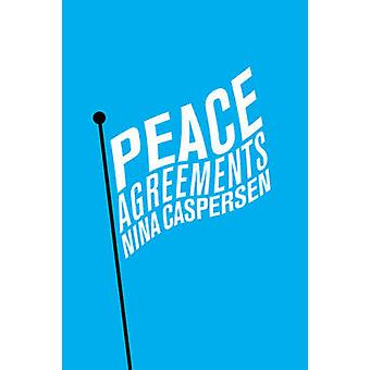 Peace Agreements - Finding Solutions to Intra-State Conflicts by Nina
