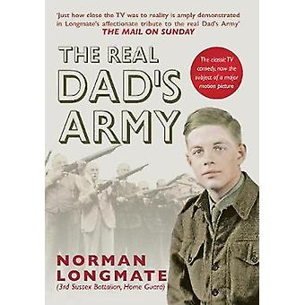 The Real Dad's Army by Norman Longmate - 9781445654034 Book