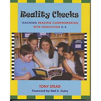 Reality Checks - Teaching Reading Comprehension with Nonfiction K-5 by