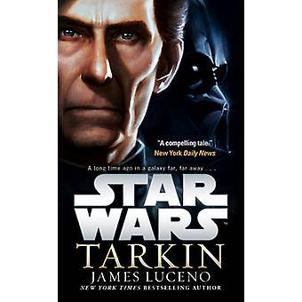 Star Wars - Tarkin by James Luceno - 9781784750077 Book