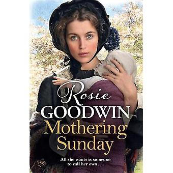 Mothering Sunday by Rosie Goodwin - 9781785762314 Book