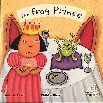 The Frog Prince by Jess Stockham - 9781846430770 Book