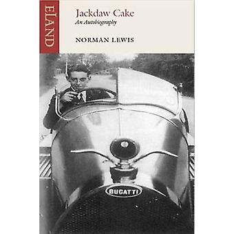 Jackdaw Cake - An Autobiography by Norman Lewis - 9781906011826 Book