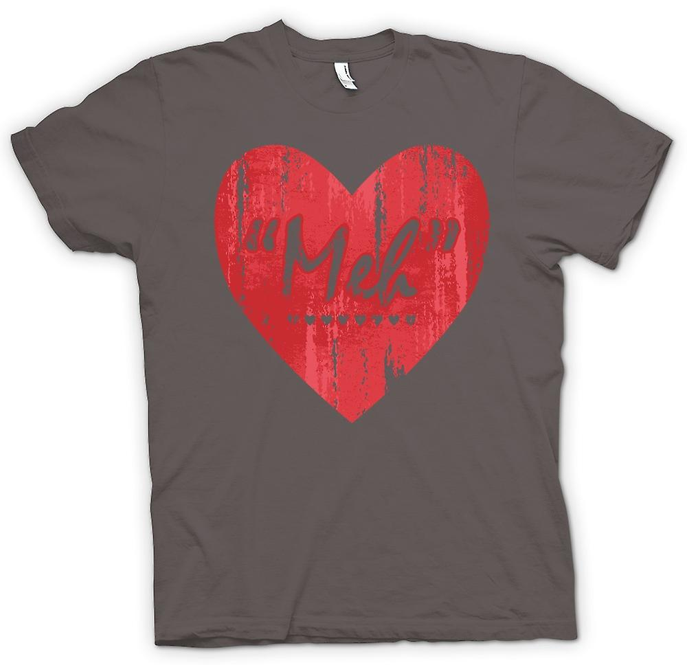 Womens T-shirt-Meh - Love - Funny Heart