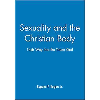 Sessualità e il corpo di Christian - loro modo nel Dio uno e Trino di UE