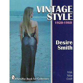 Vintage stil - 1920-60 af ønske om Smith - 9780764303029 bog