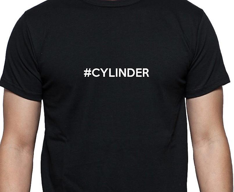 #Cylinder Hashag Cylinder Black Hand Printed T shirt