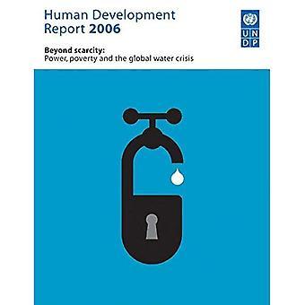 Human Development Report 2006: Beyond kapacitet: Power, fattigdom och den globala vattenkrisen