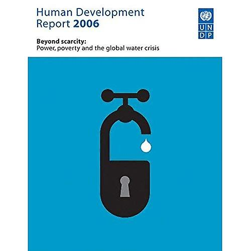 Huhomme DevelopHommest Report 2006  Beyond capacité  Power, Poverty and the Global Water Crisis