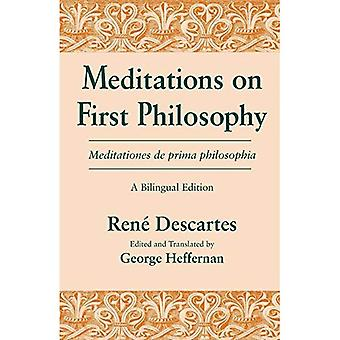 Meditations 1st Philosophy Bilingual: Philosophy