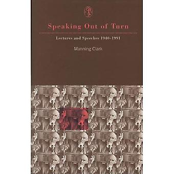 Speaking Out of Turn : Lectures and Speeches, 1940-1991