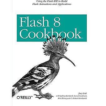 Flash 8 kokbok (kokböcker (O'Reilly))