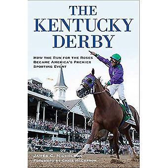 Kentucky Derby: Hur kör för rosor blev Amerikas främsta idrottsevenemang
