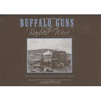 Buffalo Guns and Barbed Wire: Two Frontier Accounts