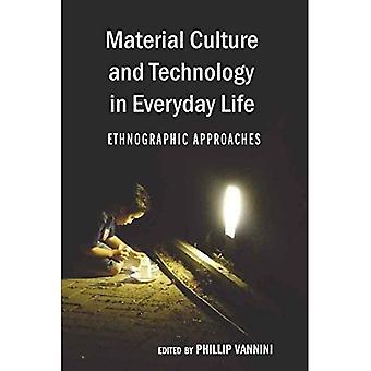 Materiell kultur och teknik i vardagen: etnografiska metoder (korsningar i kommunikation och kultur: helhetsmetoden)