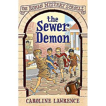 The Sewer Demon: The Roman Mystery Scrolls 1