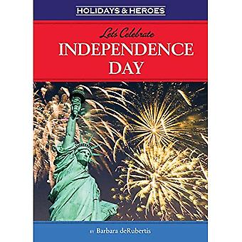 Let's Celebrate Independence Day (Holidays & Heroes)