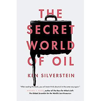 Den hemmelige verden af olie