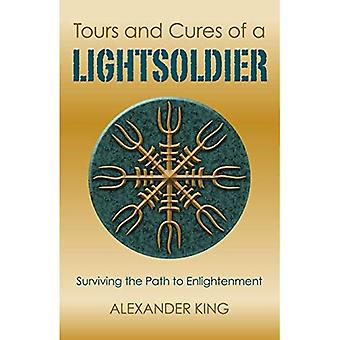 Tours and Cures of a Lightsoldier: Surviving the Path to Enlightenment