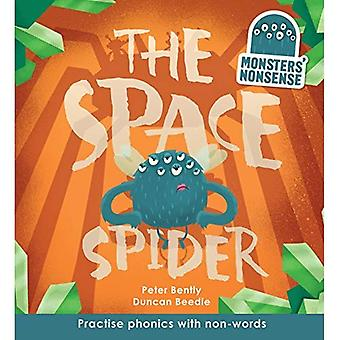 The Space Spider (Book 4): Practise phonics with non-words (Monsters' Nonsense)