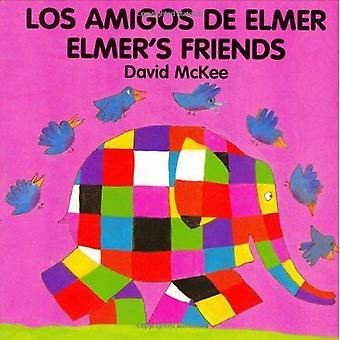 Les amis d'Elmer: Amigos de Elmer