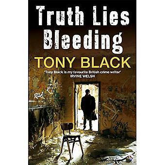 Truth Lies Bleeding
