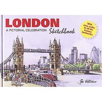 London Sketchbook: A Pictorial Celebration