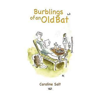 Burblings of an Old Bat
