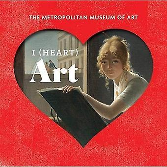 I Heart Art: The Work We Love from The Metropolitan Museum of Art