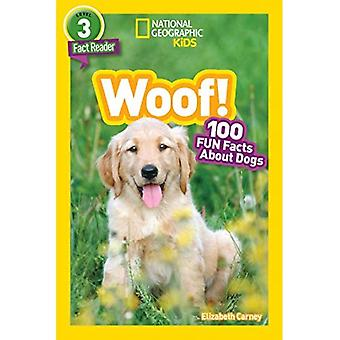 National Geographic Kids lecteurs: Woof! (National Geographic Kids lecteurs: niveau 3) (National Geographic Kids lecteurs: niveau 3)