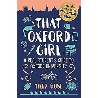 Att Oxford flickan: Riktiga Student's Guide till Oxford University