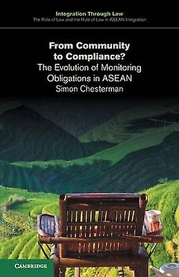 From Community to Compliance by Chesterhomme & Simon