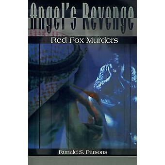 الملائكة الانتقام من قتل الثعلب الأحمر حسب بارسونز & رونالد س.