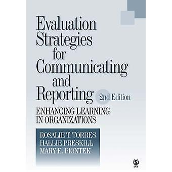 Evaluation Strategies for Communicating and Reporting Enhancing Learning in Organizations by Piontek & Mary