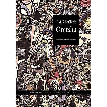 Onitsha von Le Clezio & JeanMarie Gustave