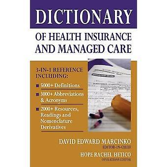 Ordbok av hälsoekonomi och finansiering av Marcinko & David Edward