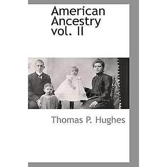 アメリカの祖先 vol. II ヒューズ ・ トーマス p.