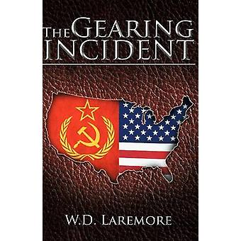 Hændelsen Gearing af Laremore & W. D.