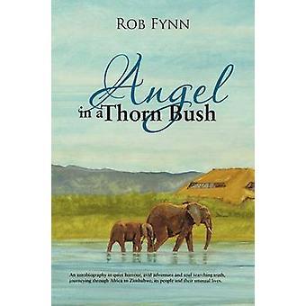 Angel in a Thorn Bush by Fynn & Rob